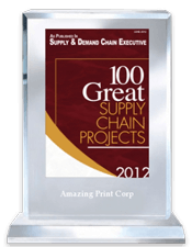 100 Great Supply Chain Projects 2012 | Supply and Demand Chain Executive | Amazing Print Tech