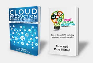 Two New Books | Cloud Production A New Path To Profitability | Print Sales and Marketing